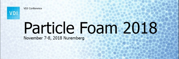 "VDI Conference ""Particle Foam 2018"""